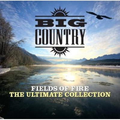 Fields of Fire: The Ultimate Collection - Big Country [CD]
