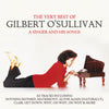 The Very Best of Gilbert O'Sullivan: A Singer and His Songs - Gilbert O'Sullivan [CD]