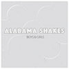 Boys & Girls - Alabama Shakes [VINYL]