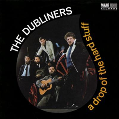 A Drop of the Hard Stuff - The Dubliners [CD]