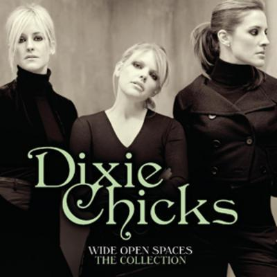 Wide Open Spaces: The Collection - Dixie Chicks [CD]