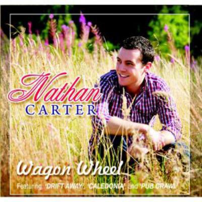 Wagon Wheel - Nathan Carter [CD]