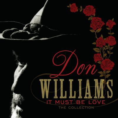 It Must Be Love: The Collection - Don Williams [CD]