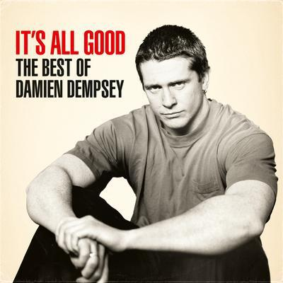 It's All Good: The Best of Damien Dempsey - Damien Dempsey [CD]