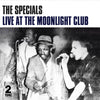Live at the Moonlight Club - The Specials [VINYL]