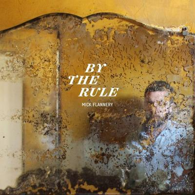 By the Rule - Mick Flannery [CD]