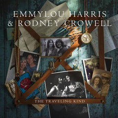 The Traveling Kind - Emmylou Harris & Rodney Crowell [CD]