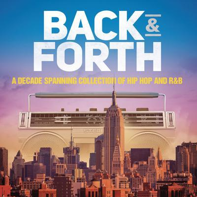Back & Forth: A Decade Spanning Collection of Hip Hop and R&B - Various Artists [CD]