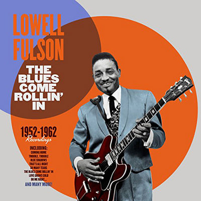The Blues Come Rollin' In - Lowell Fulson [VINYL]