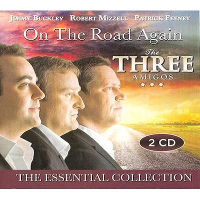 On the Road Again: The Essential Collection - The Three Amigos [CD]