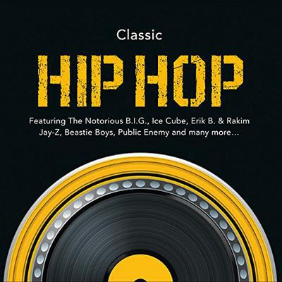 Classic Hip Hop - Various Artists [CD]