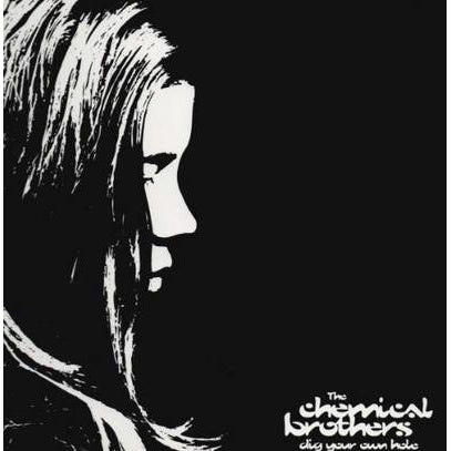 Dig Your Own Hole:   - The Chemical Brothers [VINYL]