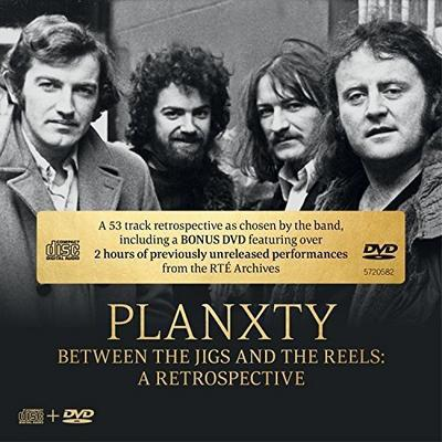 Between the Jigs and the Reels: A Retrospective - Planxty [CD]