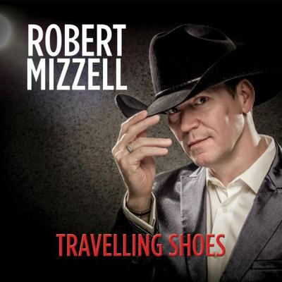 Travelling Shoes - Robert Mizzell [CD]