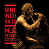 Mudstock!: Woodstock Festival Broadcast 1994 - Nine Inch Nails [VINYL]
