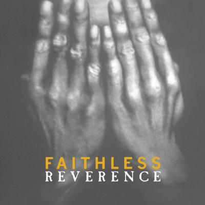 Reverence:   - Faithless [VINYL]