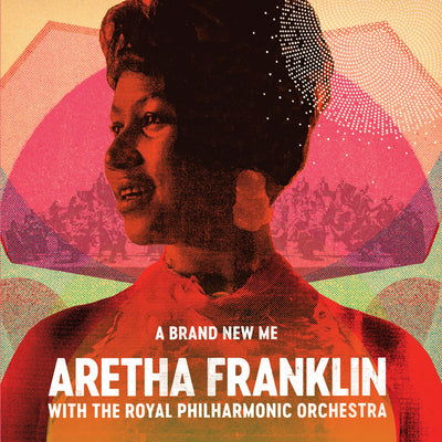 A Brand New Me:   - Aretha Franklin with The Royal Philharmonic Orchestra [CD]