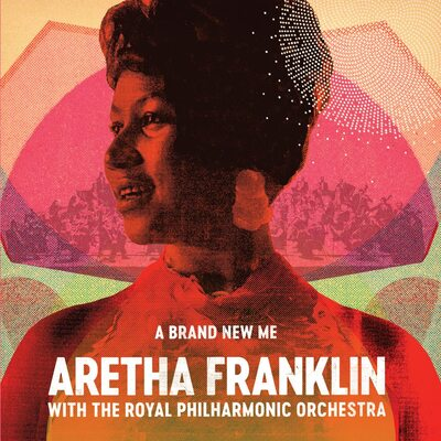 A Brand New Me:   - Aretha Franklin with The Royal Philharmonic Orchestra [VINYL]