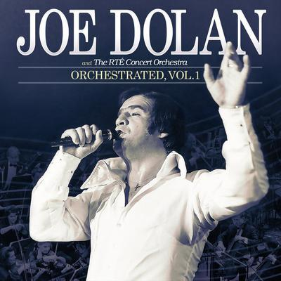 Orchestrated- Volume 1 - Joe Dolan & The RTE Concert Orchestra [CD]