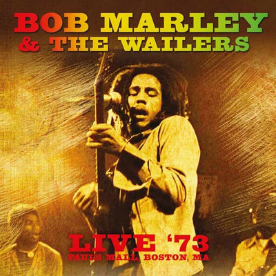 Live in '73 - Bob Marley and The Wailers [VINYL]