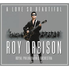 A Love So Beautiful - Roy Orbison and the Royal Philharmonic Orchestra [CD]