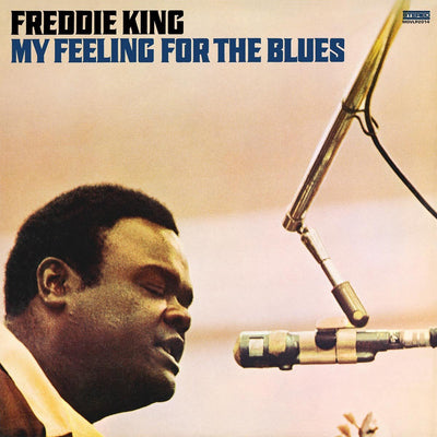 My Feeling for the Blues - Freddie King [VINYL]