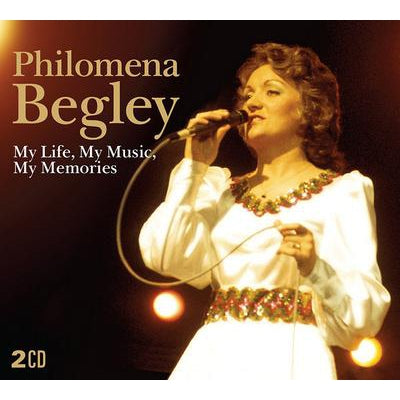 My Life, My Music, My Memories - Philomena Begley [CD]