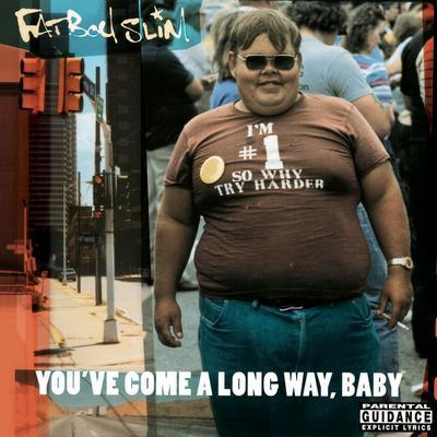 You've Come a Long Way, Baby - Fatboy Slim [VINYL]