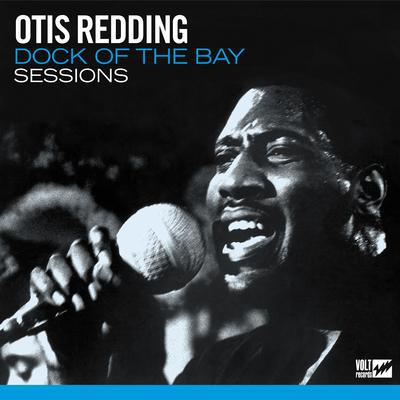 Dock of the Bay Sessions:   - Otis Redding [VINYL]