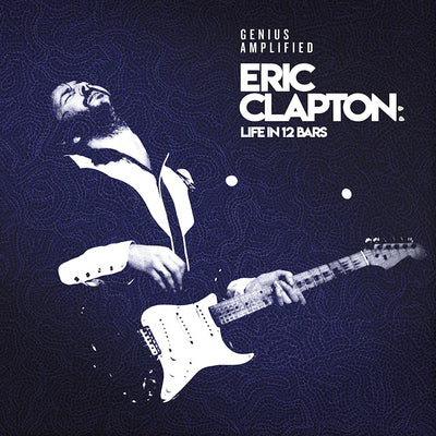 Eric Clapton: Life in 12 Bars:   - Various Artists [CD]