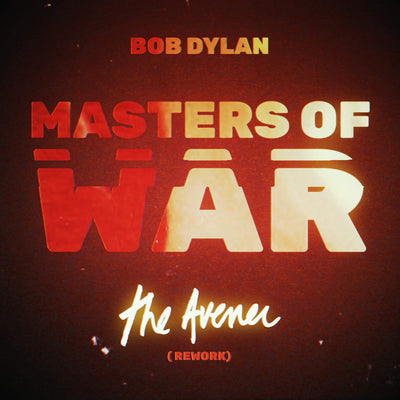 Masters of War (The Avener Rework) - Bob Dylan [VINYL]