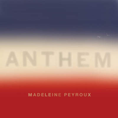 Anthem - Madeleine Peyroux [CD]