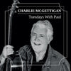 Tuesdays With Paul:   - Charlie McGettigan [CD]