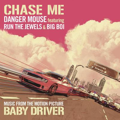 Chase Me (Feat. Run the Jewels and Big Boi) - Danger Mouse [VINYL]
