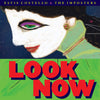 Look Now - Elvis Costello and The Imposters [CD]