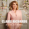 My Wildest Dreams: - Claire Richards [CD]