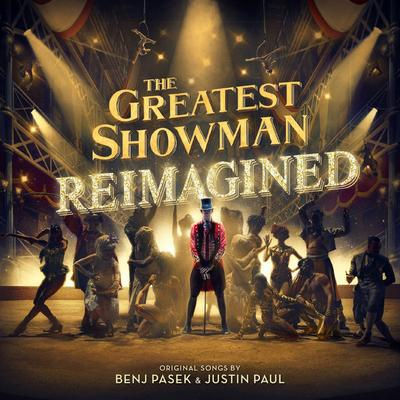 The Greatest Showman: Reimagined - Various Artists [CD]