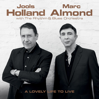 A Lovely Life to Live:   - Jools Holland, Marc Almond with The Rhythm & Blues Orch. [CD]