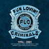 1996-2001:   - Fun Lovin' Criminals [CD]