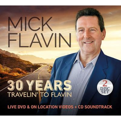 30 Years - Travelin' to Flavin:   - Mick Flavin [CD]