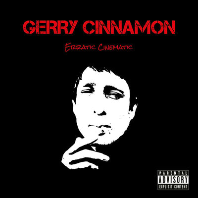Erratic Cinematic:   - Gerry Cinnamon [CD]