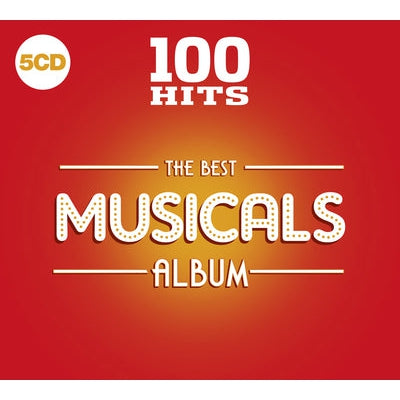100 Hits: The Best Musicals Album - Various Performers [CD]