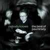 Nobody Knows: The Best of Paul Brady:   - Paul Brady [CD]