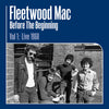 Before the Beginning: Live 1968- Volume 1 - Fleetwood Mac [VINYL]