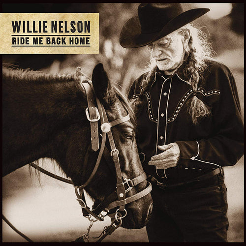 Ride My Back Home - Willie Nelson [VINYL] OUT 21.06.19 PRE-ORDER NOW