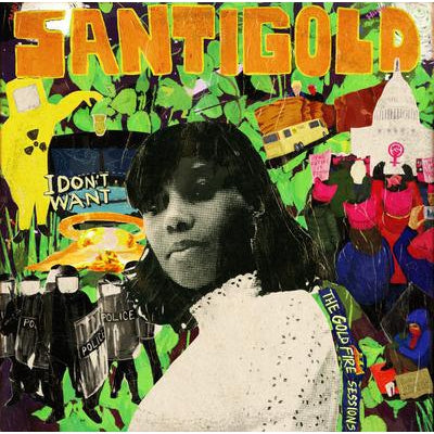 I Don't Want: The Gold Fire Sessions - Santigold [VINYL]