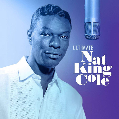 Ultimate Nat King Cole - Nat King Cole [VINYL]