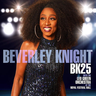 BK25: At the Royal Festival Hall - Beverley Knight with The Leo Green Orchestra [CD]
