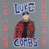 What You See Is What You Get - Luke Combs [CD]