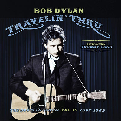 Travelin' Thru Featuring Johnny Cash: 1967-1969 - Bob Dylan [CD]
